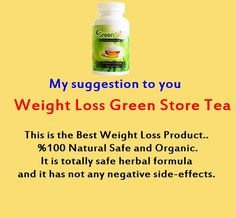 "Weight Loss Green Store Tea "" is a tested, doctor approved weight loss product Fast Weight Loss Diet, Quick Weight Loss Tips, Healthy Food To Lose Weight, Losing Weight Tips, Weight Loss Plans, Reduce Weight, Weight Loss Program, Best Weight Loss, Healthy Eating"