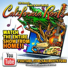 Cali Roots Fest 2014 ~ see it live - CLICK HERE: http://californiarootsfestival.com/watch-live