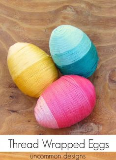 Thread Wrapped Easter Eggs by MichaelsMakers  Uncommon Designs