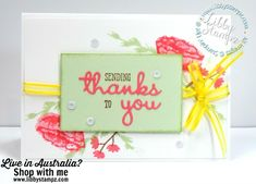 Shop for the products to make this card and other projects in my online store For this card I used: Incredible Like You Photopolymer Stamp Set Well Said Cling Bundle Organdy Ribbon Combo Pack Basic Adhesive-Backed Sequins
