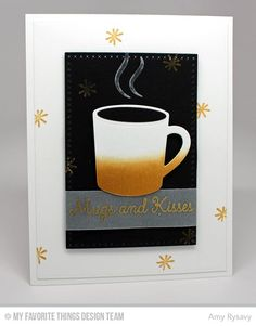 MFT Mugs and Kisses Card by AmyR
