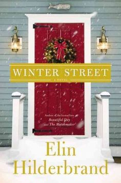 Winter street by Elin Hilderbrand.  Click the cover image to check out or request the literary fiction kindle.