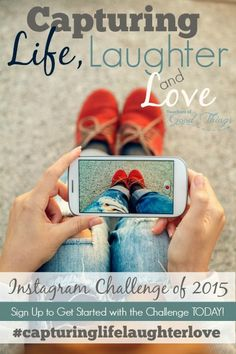 Capturing Life ,Laughter and Love Instagram Challenge for 2015 - Join in the fun with the daily challenges and our hashtag. | www.teachersofgoodthings.com