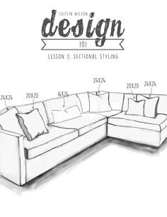 Sectional Drawing Sizes 2 Choose 2 sets of 3 pillows that are the same size and pattern (We recommend 3 20x20s and 3 24x24s). Place one on both ends and one in the middle. Choose 1 14×20 that complements the other two patterns and place it in the middle cluster of pillows. Keep it symmetrical on the ends and go for something a little different in the middle.