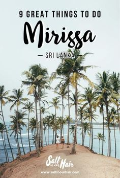 Mirissa in Sri Lanka is one of the places every traveler should spend a few days. Mirissa is surrounded by beautiful wildlife and beaches. These are the things to do in Mirissa. Cool Places To Visit, Places To Travel, Travel Destinations, Travel Tips, Travel Guides, Amazing Destinations, Budget Travel, Sri Lanka Surf, Vietnam