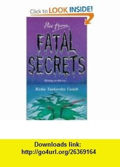 Fatal Secrets (Point Horror) (9780590132749) Richie Tankersley Cusick , ISBN-10: 0590132741  , ISBN-13: 978-0590132749 ,  , tutorials , pdf , ebook , torrent , downloads , rapidshare , filesonic , hotfile , megaupload , fileserve