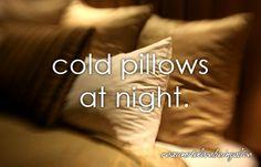 <3 Cold pillows at night