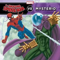 The Amazing Spider-Man vs. Mysterio by Michael Siglain, illustrated by Todd Nauck Find it under E SIG.
