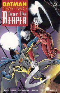 Batman: Year Two - Fear the Reaper (Batman (Graphic Novels)) Comic Book Covers, Comic Book Heroes, Comic Books, Divas, Batman Collectibles, Dark Knight Returns, Todd Mcfarlane, Batman Beyond, Artists