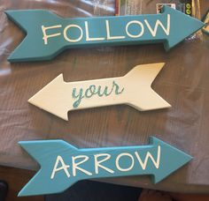Follow Your Arrow kit from Chalky & Company.