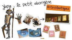 Arts- plastiques Océanie : Yapa le petit aborigène .   Bout de Gomme