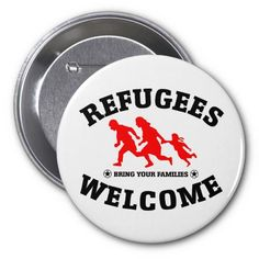 Refugees Welcome Bring Your Families #refugees #refugeeswelcome #refugeecrisis
