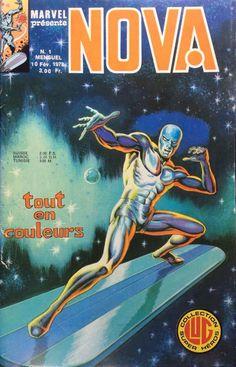 Nova des éditions Lug avec le Surfer d'Argent, Nova et Spider-Man Marvel Comics Art, Marvel Comic Books, Marvel Dc, Nova, Dracula, Spiderman, World Movies, Silver Surfer, Image Comics