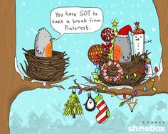 Haha, nope, never... can't take a break from Pinterest, it's too much fun!! :-)