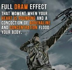 Love that feeling! Bow hunting, nothing compares.