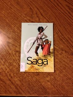 Saga volume three by Brian K Vaughan: The sweeping tale of one young family fighting to find their place in the universe.