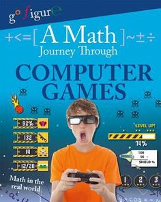 """Fun pictograms and infographics about computer games make learning about math topics such as ratios, speed, distance, time, volume, percentages, and equations easy and fun. In this book, readers are presented with several computer game scenarios and must use their mathematical skills to solve equations to up their scores. Math puzzles and exercises help you use the power of ratios, coordinate grids, and angles."