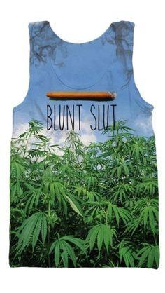shirt smoke blunt weed marijuana marijuana leaf tank top blunt slut print tank top pot plants t-shirt