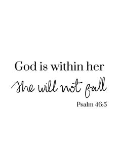 God is within her, she will not fall - Psalm 46:5 Wall Print