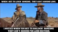 The Outlaw Josey Wales.
