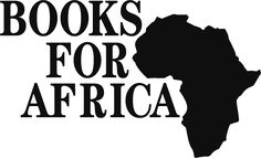 Books for Africa. Donate books and money