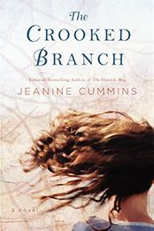THE CROOKED BRANCH by Jeanine Cummins (March 2013)...A story of two mothers—Majella, who has entered motherhood in modern-day New York, and her ancestor, Ginny Doyle, whose battles are more fundamental: she must keep her young family alive during Ireland's Great Famine.