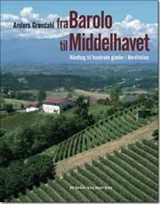 Fra Barolo til Middelhavet af Anders Grøndahl, ISBN 9788717037618