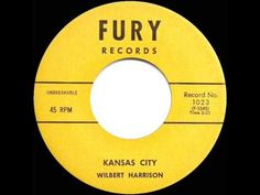 1959 HITS ARCHIVE: *Kansas City* - Wilbert Harrison (a #1 record) - YouTube