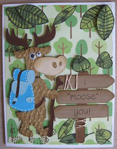 """Sisters of the Crafters Guild: I """"Moose"""" You Already! Camping Cards, Create A Critter, Miss You Cards, Cricut Cartridges, Cricut Craft Room, Travel Cards, Card Sentiments, Cricut Cards, Animal Cards"""