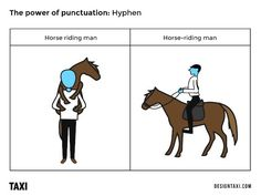 """Look man, boobs! VS Look, man boobs!"" Sometime ago, we shared a guide on how to use punctuation marks correctly and what would happen if. Man On Horse, Look Man, Grammar School, Punctuation, Horse Riding, Writing Prompts, Pantone, Scooby Doo, Nerdy"