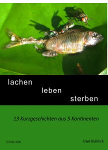 Buy lachen leben sterben by Uwe Kullnick and Read this Book on Kobo's Free Apps. Discover Kobo's Vast Collection of Ebooks and Audiobooks Today - Over 4 Million Titles! Audiobooks, Ebooks, This Book, Pets, Animals, Authors, Free Apps, Friends, Collection