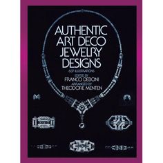 Dover Jewelry and Metalwork: Authentic Art Deco Jewelry Designs (Paperback), Metal Type Art Deco Jewelry, Fine Jewelry, Jewelry Design, Dover Publications, Art Deco Diamond, Art Deco Design, Sea Glass Jewelry, Book Format, Watch Bands