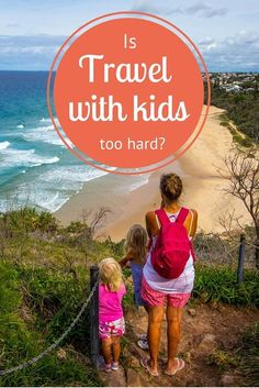 Is traveling with kids too hard? We think parenting is hard, period. Let us help you make your next family vacation fun and stress free!