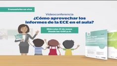 Teresa Clotilde Ojeda Sánchez: Videoconferencia ¿Cómo aprovechar los informes de ...