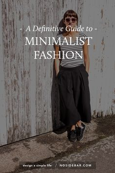 Minimalist fashion, just like the rest of a minimalist life, is about what works for you. Period.