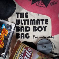 The Ultimate Bad Boy Bag