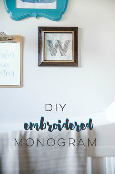 DIY MONOGRAM EMBROID