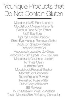 Younique Gluten Free Products   https://www.youniqueproducts.com/ShariShrewsbury