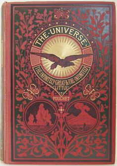 The Universe by F.A.Pouchet, London: Blackie & Son  1885 | Beautiful Antique Books