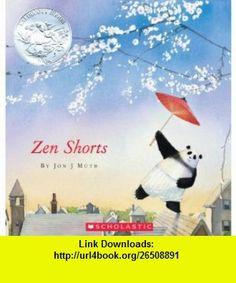 Zen Shorts - Audio (9780545227506) Jon J. Muth , ISBN-10: 054522750X  , ISBN-13: 978-0545227506 ,  , tutorials , pdf , ebook , torrent , downloads , rapidshare , filesonic , hotfile , megaupload , fileserve