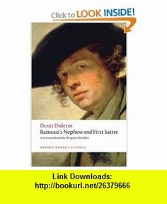 Rameaus Nephew and First Satire (Oxford Worlds Classics) (9780199539994) Denis Diderot, Margaret Mauldon, Nicholas Cronk , ISBN-10: 0199539995  , ISBN-13: 978-0199539994 ,  , tutorials , pdf , ebook , torrent , downloads , rapidshare , filesonic , hotfile , megaupload , fileserve