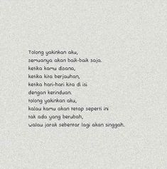 Reminder Quotes, Words Quotes, Qoutes, Love Quotes For Him, Quote Of The Day, Ldr, Quotes Lockscreen, Cinta Quotes, Simple Quotes