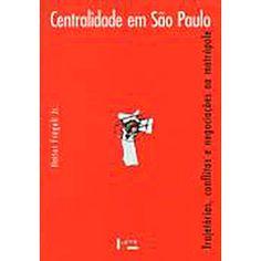 Livro - Centralidade em São Paulo