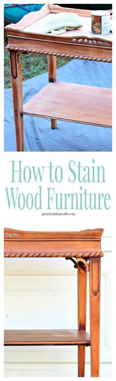 How to Stain Wood Furniture - penniesintopearls. - Easy step by step instructions and tips on how to stain wood furniture. Pictures and video tutorial on how to stain wood furniture. Upcycled Home Decor, Upcycled Furniture, Diy Furniture, Diy Home Decor, Repurposed, Furniture Repair, Furniture Makeover, Painted Furniture, Diy Wood Stain