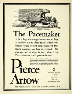 This is an original 1921 black and white print ad for the Pacemaker truck from the Pierce-Arrow Motor Car Company of Buffalo, New York. CONDITION This 90+ year old Item is rated Very Fine +++. Light a