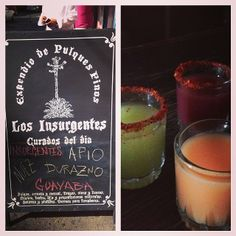 Uh, oh. Somehow I ended up at Insurgentes Pulquería tasting 4 different pulques