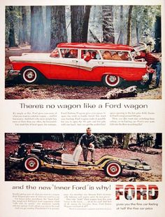 1957 Ford Country Squire Station Wagon original vintage advertisement. Ford gives you more of what you want in a wagon and for less money. There's no wagon like a Ford Wagon.