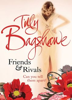 Tilly Bagshawe – Friends and Rivals
