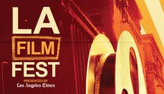 Don't Miss The Los Angeles Film Festival! #LA  For more info please click: http://ow.ly/NSwtr