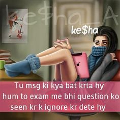 Girly Attitude Quotes, Girl Attitude, Girly Quotes, Maya Quotes, Hindi Quotes, Funny Dp, Funny Facts, Hilarious, Exam Quotes
